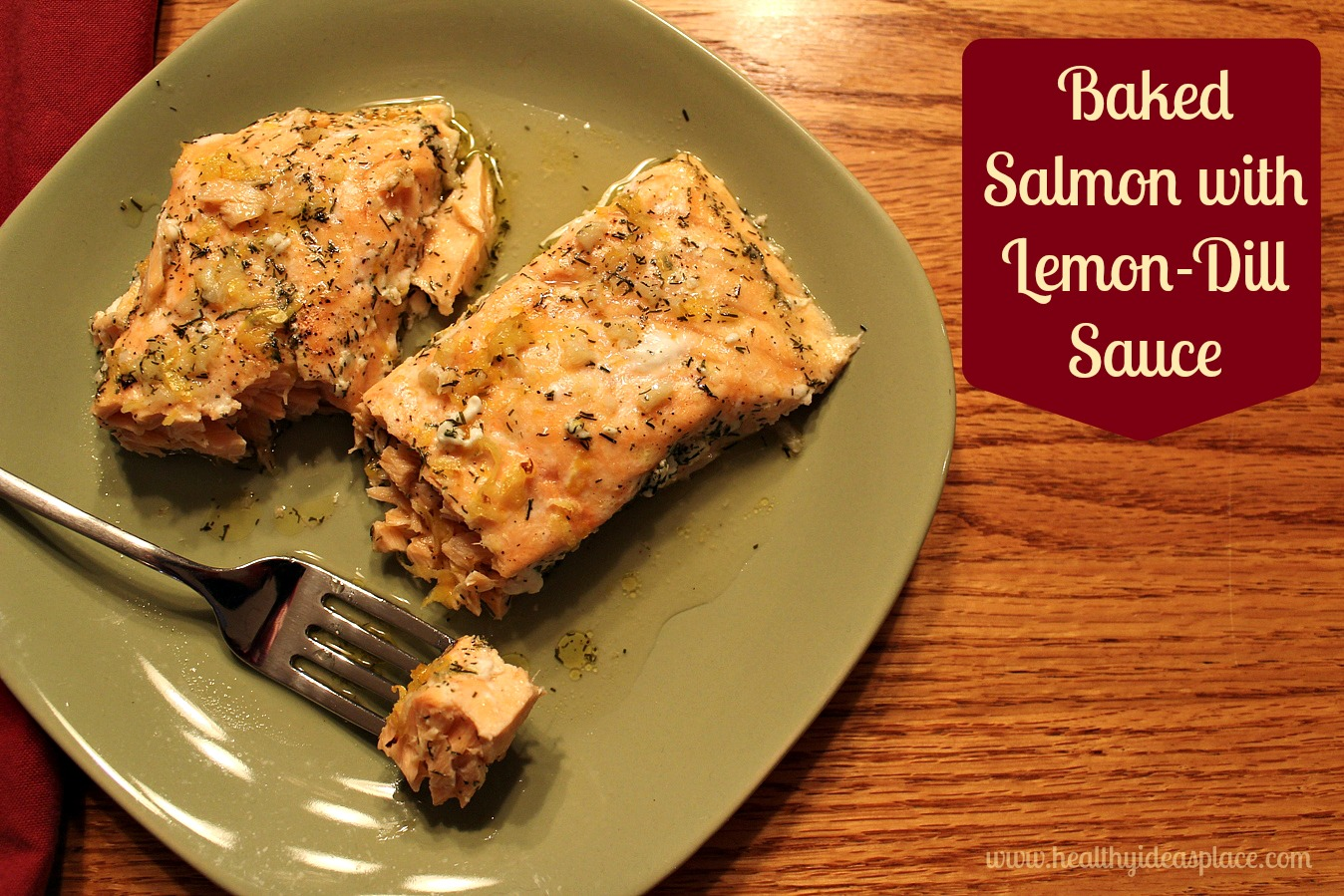 Baked Salmon with Lemon-Dill Sauce - Healthy Ideas Place
