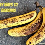 5 Easy Ways to Use Bananas