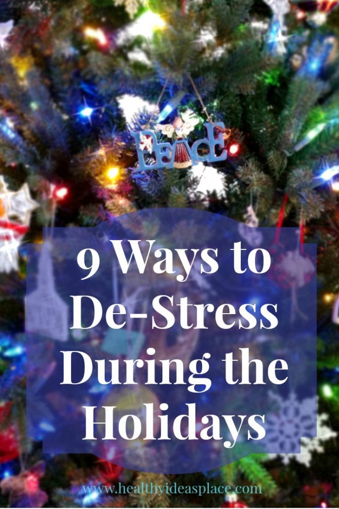 9 Ways to De-Stress During the Holidays