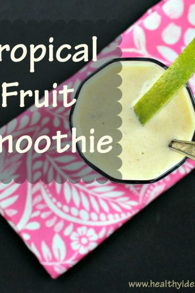 Tropical Fruit Smoothie