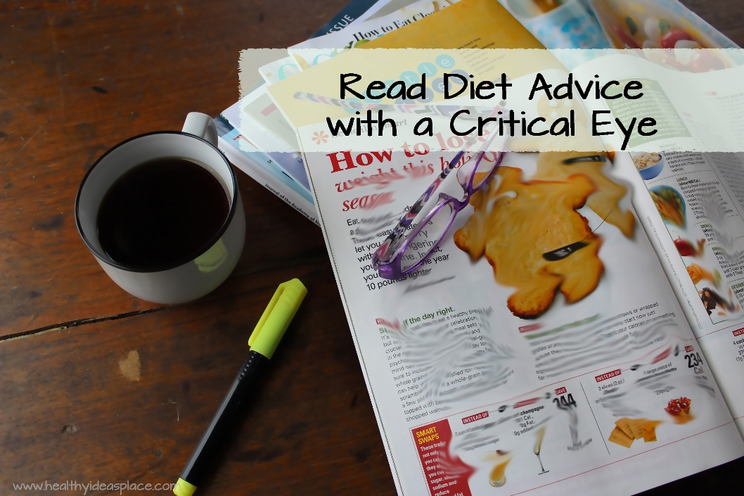 Read Diet Advice with a Critical Eye