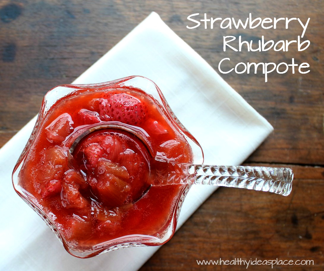 Strawberry Rhubarb Compote - Healthy Ideas Place