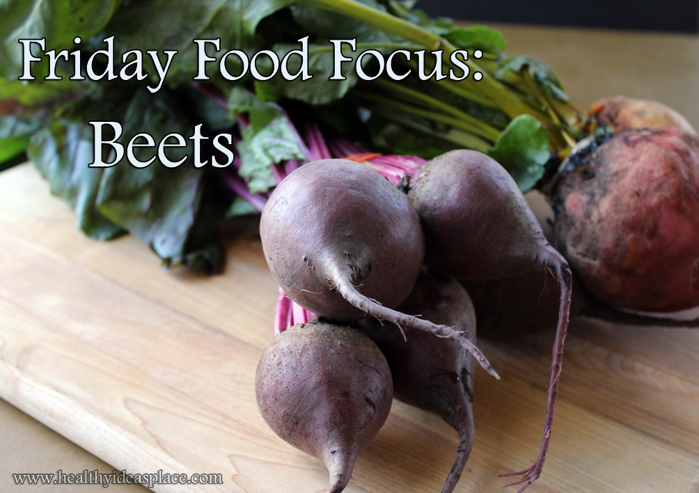 Friday Food Focus: Beets