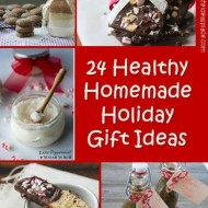 24 Healthy Homemade Holiday Gift Ideas