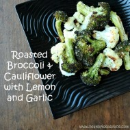 Roasted Broccoli & Cauliflower with Lemon and Garlic