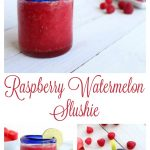 Raspberry Watermelon Slushies