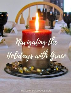 Navigating the Holidays with Grace - Choose food grace over food guilt this holiday season. Here are five principles for eating that we can all use to navigate the holiday season with grace.