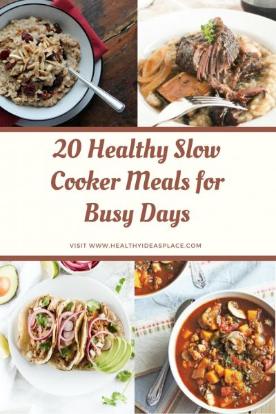 20 Healthy Slow Cooker Meals For Busy Days