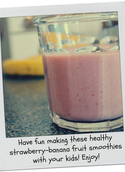 Cooking With Kids: Strawberry-Banana Fruit Smoothies