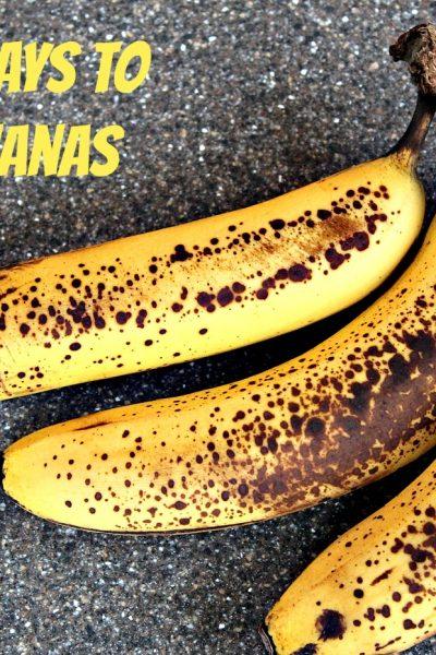 5 Easy Ways to Use Bananas