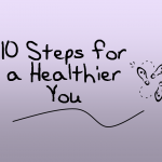 10 Steps for a Healthier You