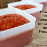 """The words """"How to Roast Tomatoes for Sauce and Freezing"""" over a photo of the sauce"""