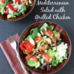 "The words ""Mediterranean Salad with Grilled Chicken"" over two bowls of the salad"