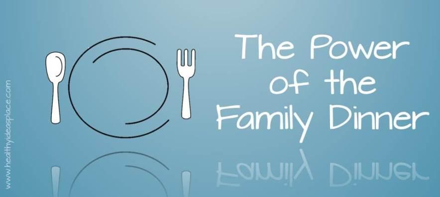 Power of the Family Dinner