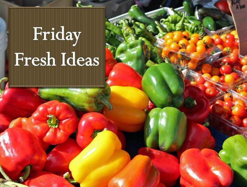 Friday Fresh Ideas vol 1