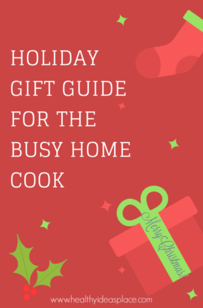 Holiday Gift Guide for the Busy Home Cook - In the kitchen, the right tools can make the job of cooking more enjoyable, quicker, and safer. Here's a Holiday Gift Guide for the Busy Home Cook.