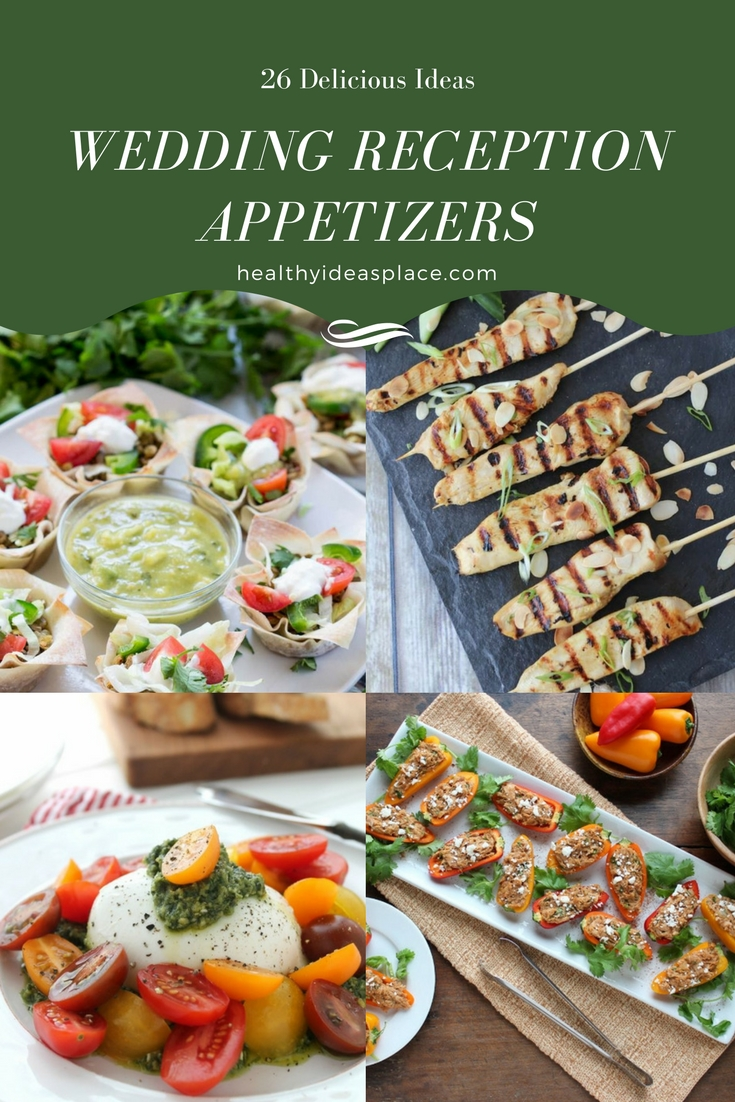 26 Wedding Reception Appetizers - Healthy Ideas Place