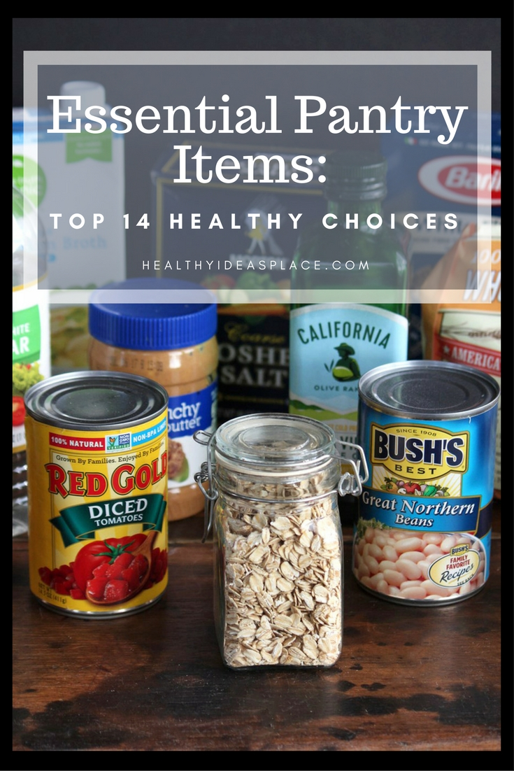 Essential Pantry Items: Top 14 Healthy Choices- If you only had room for a few items, what would they be? Here's a list of fourteen essential healthy pantry items to help you cook healthy meals at home.