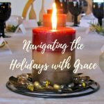 Navigating the Holidays with Grace text over the image of a lit candle