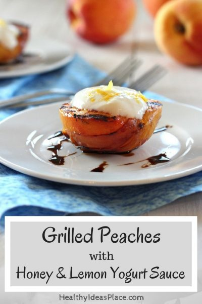Grilled Peaches with Honey and Lemon Yogurt Sauce