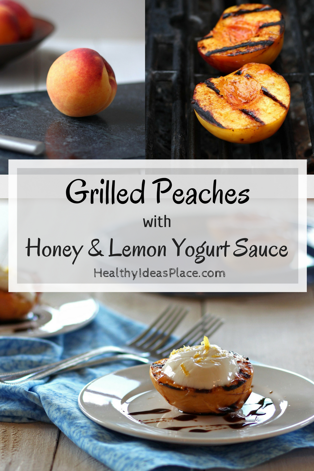 Grilled Peaches with Honey and Lemon Yogurt Sauce - Get your grill on for some grilled fruit with this super easy recipe for grilled peaches. Served with a honey and lemon yogurt sauce, it's decadent, healthy dessert option.
