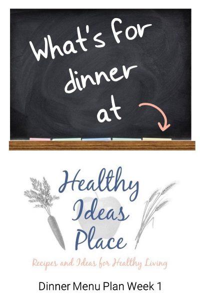 What's for Dinner? Menu Plan Week 1