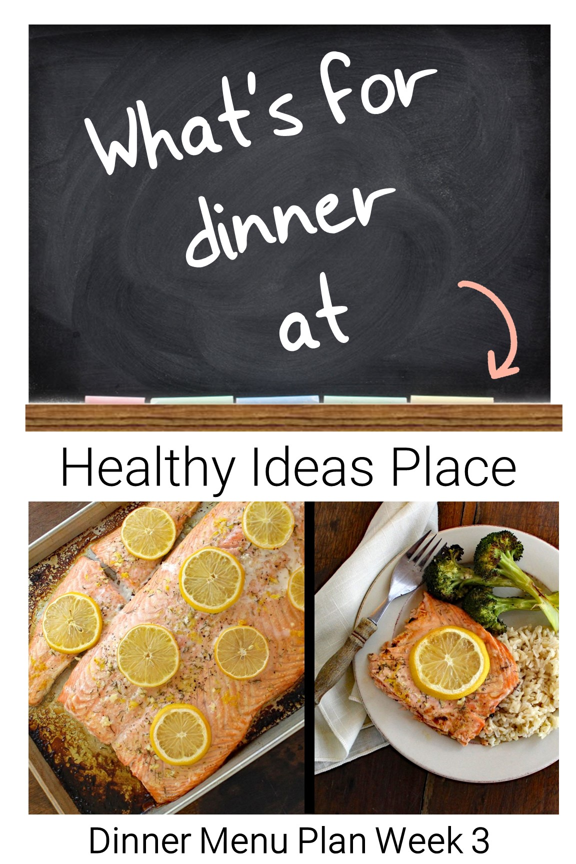 What's for dinner at Healthy Ideas Place? Each week we share a weekly dinner menu to help give you some dinner ideas and inspiration.