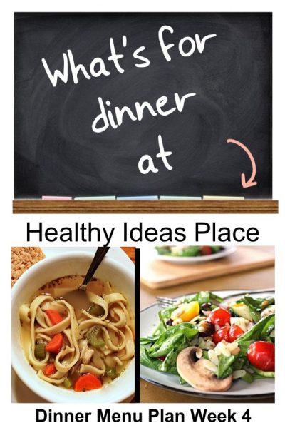 What's for Dinner? Menu Plan Week 4