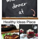 "Chalkboard that says ""What's for dinner at Healthy Ideas Place, Dinner Menu Plan Week 6"""