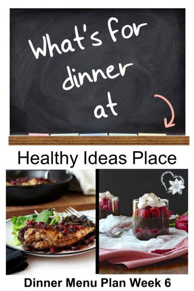 What's for Dinner? Menu Plan Week 6