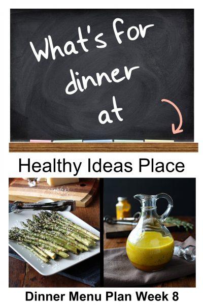 What's for Dinner? Menu Plan Week 8