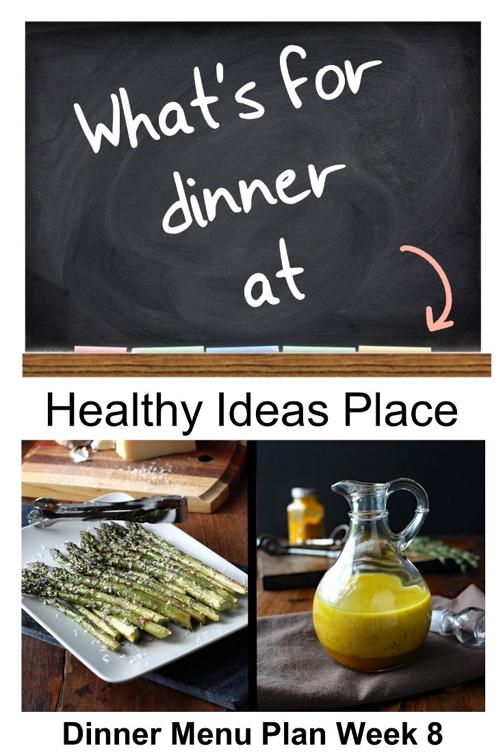 What's for Dinner Menu Plan Week 8: Trying to decide what's for dinner? We've got you covered! Find menu ideas and inspiration in our weekly healthy dinner menus!
