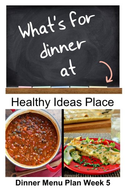 What's For Dinner? Menu Plan Week 5