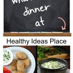 """Chalkboard that says """"What's for dinner at Healthy Ideas Place, Dinner Menu Plan Week 7"""""""