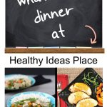 """Chalkboard that says """"What's for dinner at Healthy Ideas Place, Dinner Menu Plan Week 10"""""""