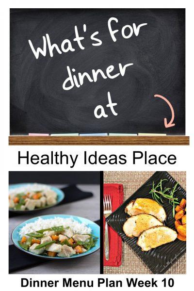 What's for Dinner? Menu Plan Week 10