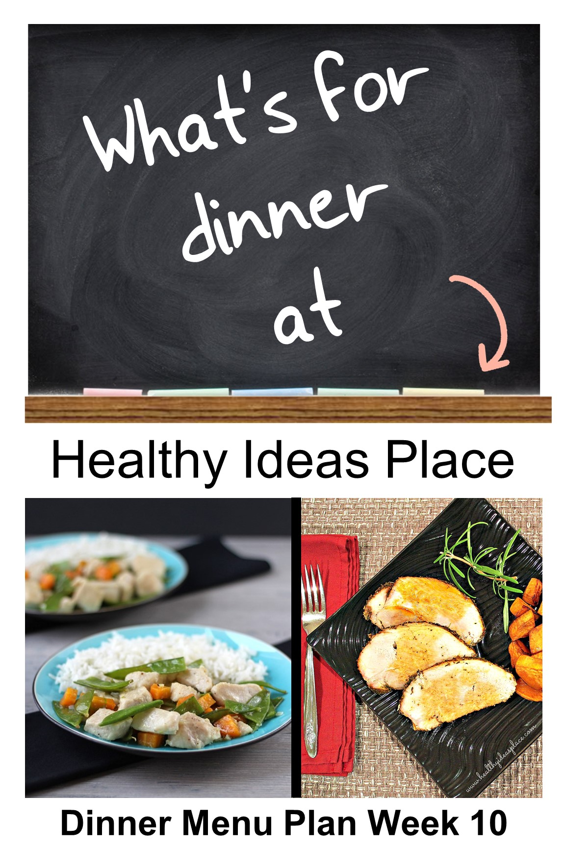 Looking for some healthy dinner menu inspiration? Take a look at our weekly dinner menu at Healthy Ideas Place.
