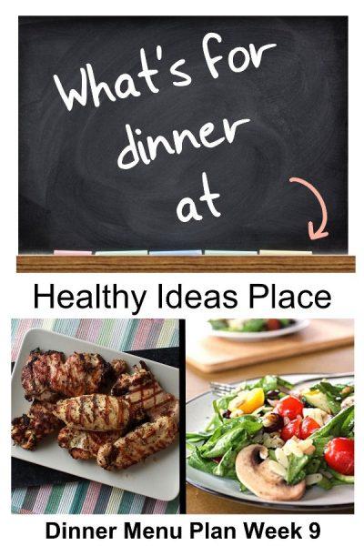 What's for Dinner? Menu Plan Week 9