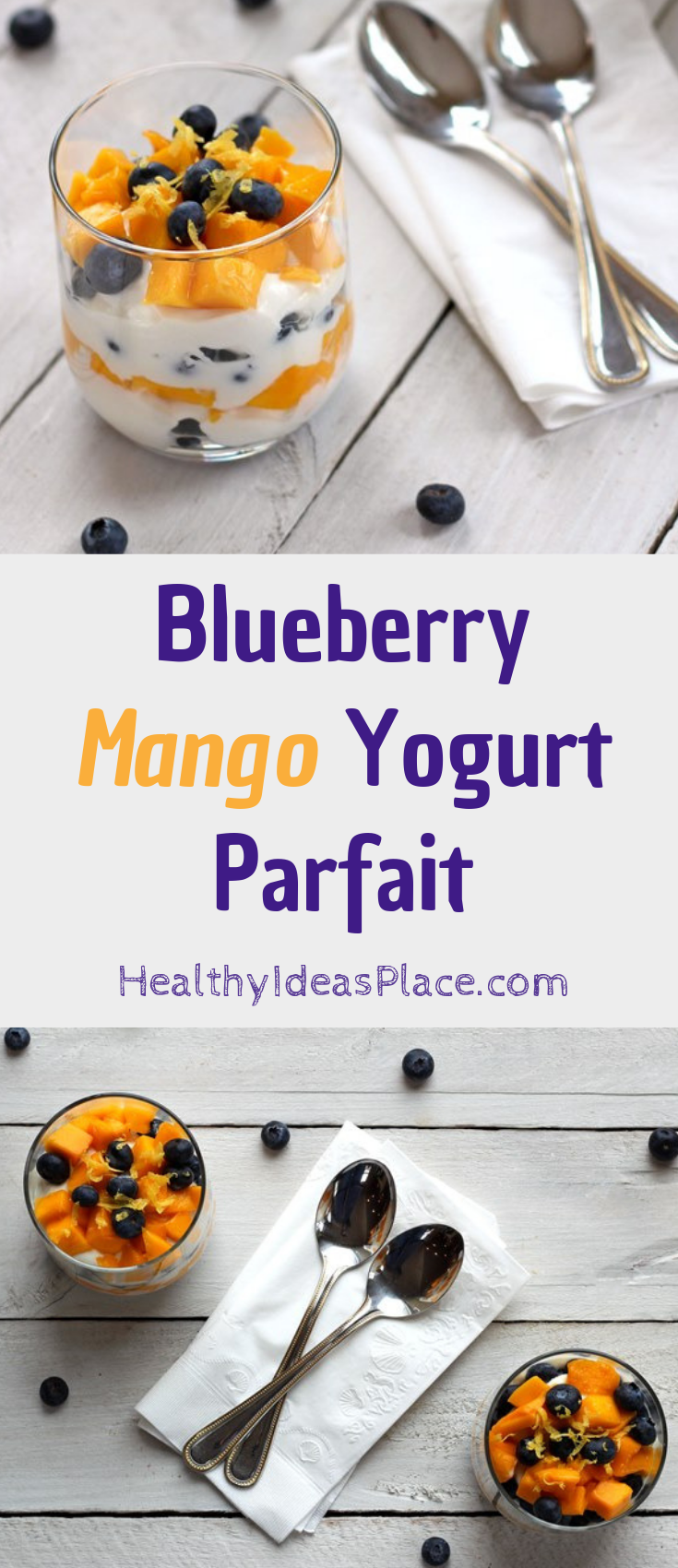 two images of Greek yogurt layered with diced mango and fresh blueberries in a glass