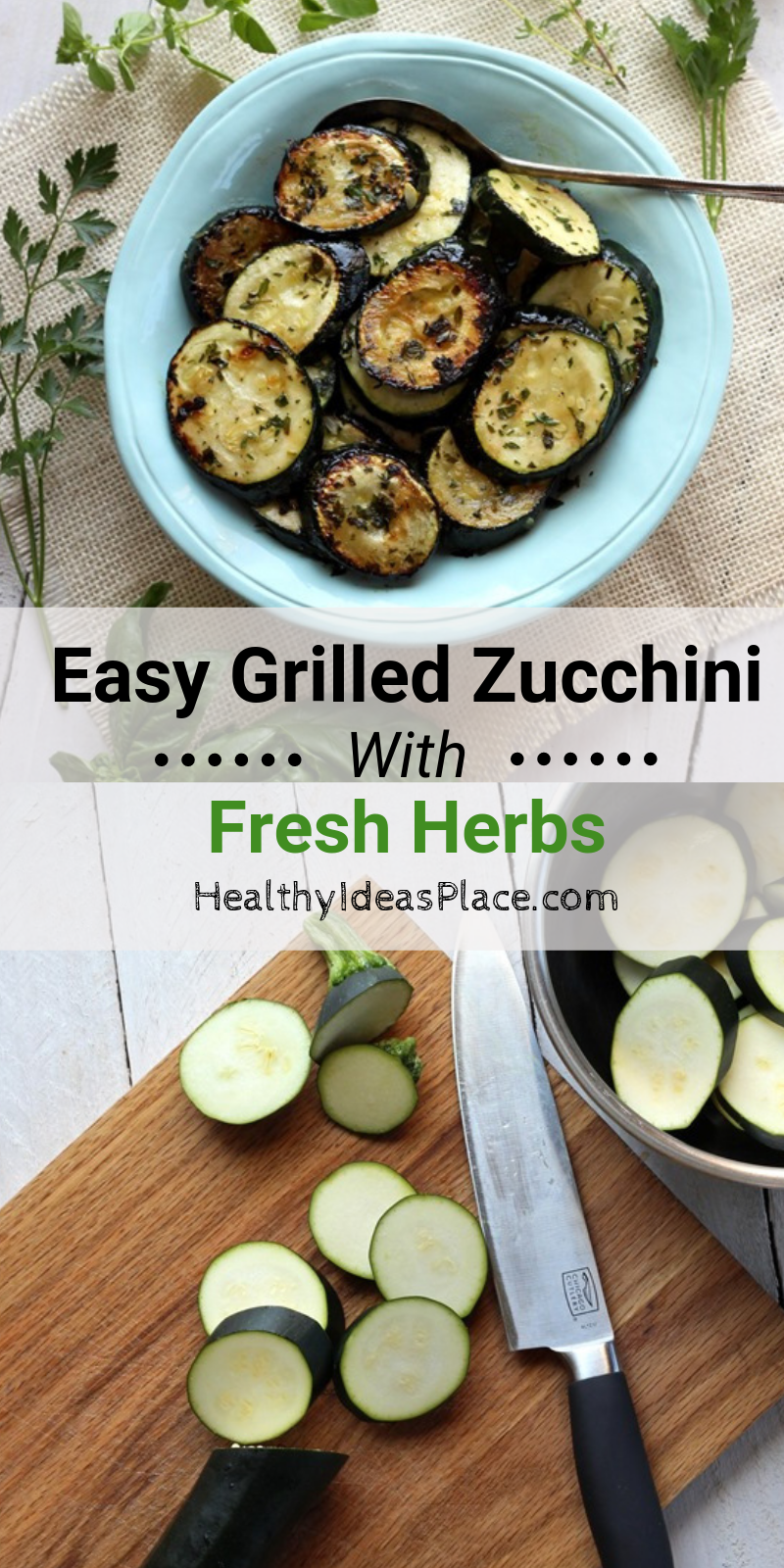 Collage picture of grilled zucchini in teal bowl and sliced zucchini on cutting board