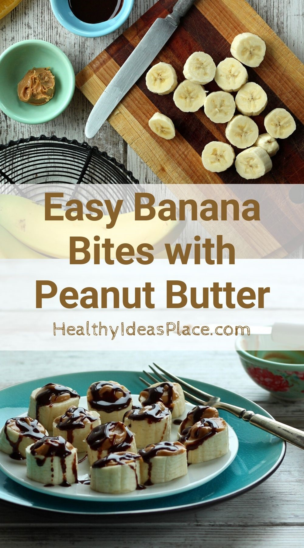 collage photo of banana slices on cutting board and slices topped with peanut butter and chocolate on white plate